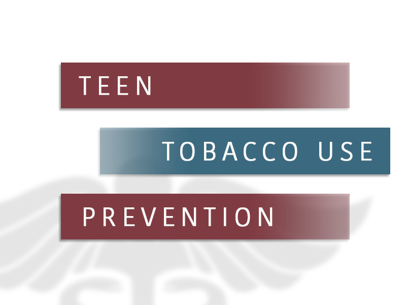 Teen Tobacco Use Prevention
