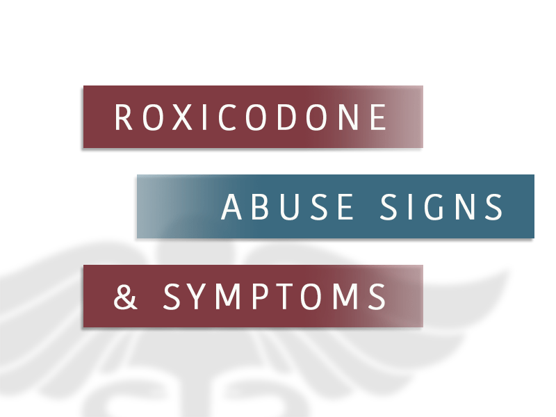 Roxicodone abuse signs