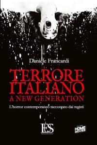 TERRORE ITALIANO – A NEW GENERATION l'horror contemporaneo r
