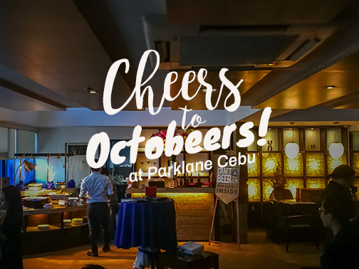 Cheers to OctoBeers at Cebu Parklane International Hotel