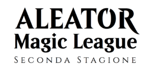 Aleator Magic League: Seconda Stagione