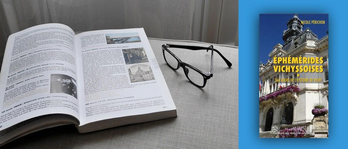 Rubrique Livres : Ephémérides Vichyssoises 366 jours de l'histoire de Vichy par Nicole Périchon