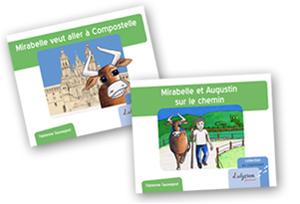 """Couverture des livres """"Mirabelle veut aller à Compostelle"""" et """"Mirabelle et Augustin sur le chemin"""""""