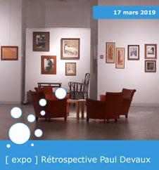 [ expo ] Rétrospective Paul Devaux