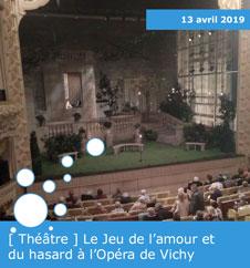 [ Théâtre ] Le Jeu de l'amour et du hasard à l'Opéra de Vichy