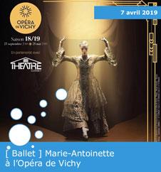 """Ballet """"Marie-Antoinette"""" à l'Opéra de Vichy"""