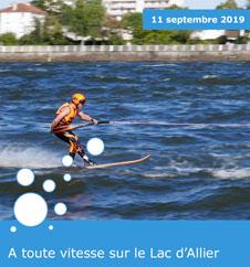 A toute vitesse sur le Lac d'Allier