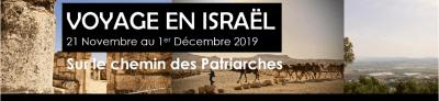 Voyage en Israël – Novembre 2019 – Sur le chemin de patriarches