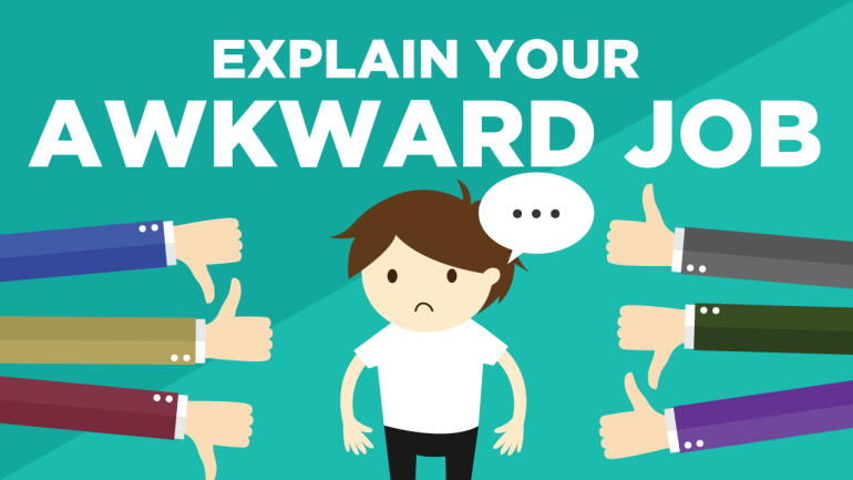 How to Explain Your Awkward Job to Your Family