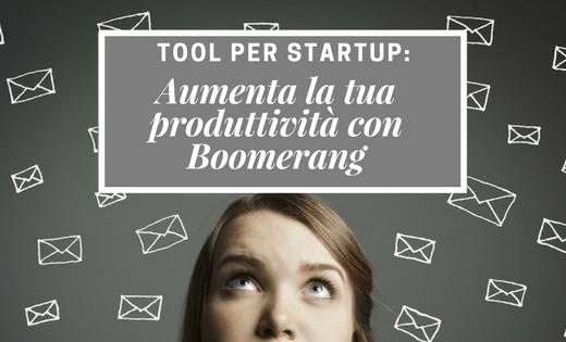 tool per startup prgoramma l'invio delle email startup produttivitià alessia camera