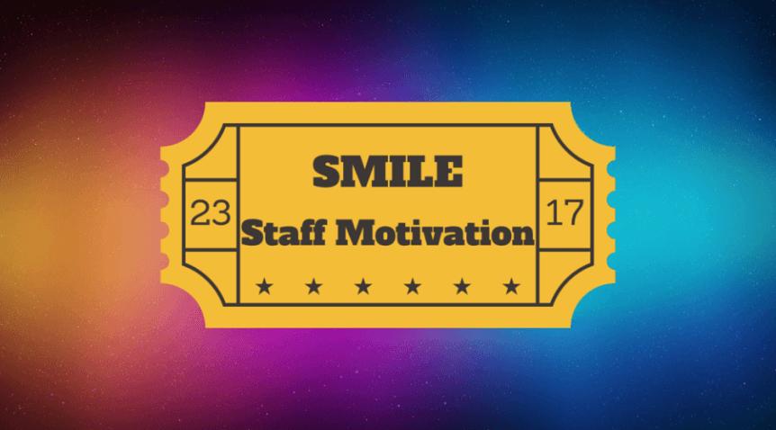 Smile staff motivation startup