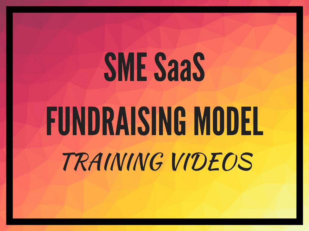 SME SAAS Excel fundraising model training videos