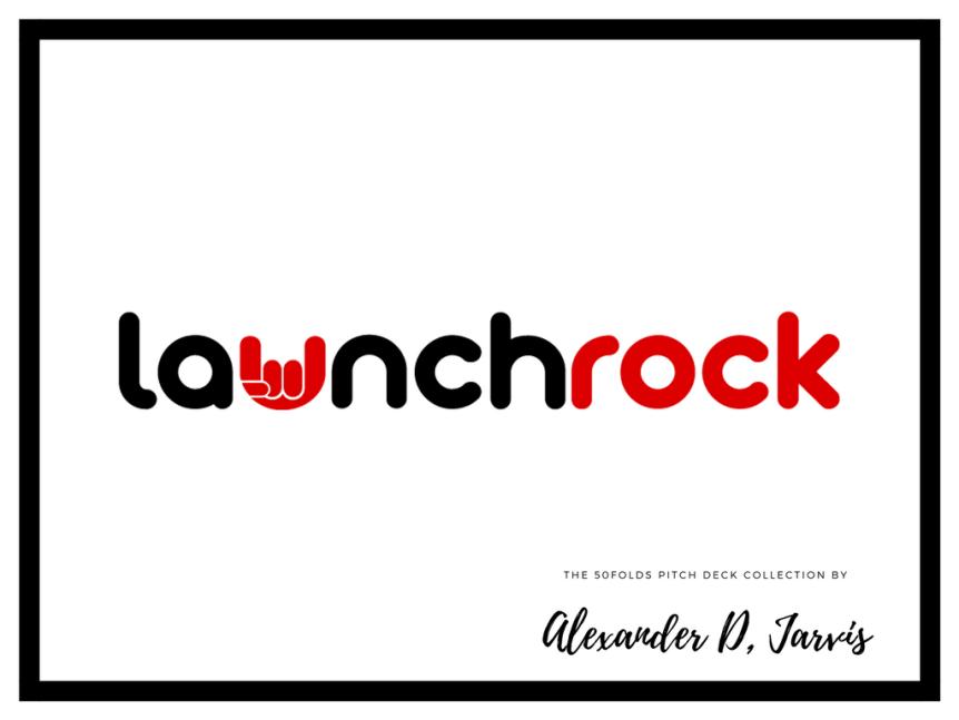 launchrock pitch deck