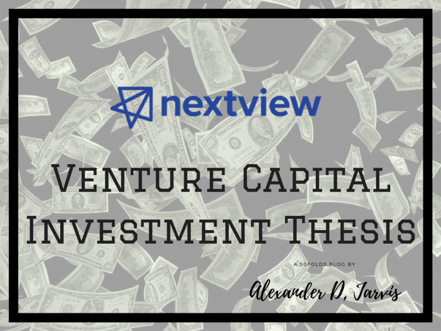 nextview Investment thesis