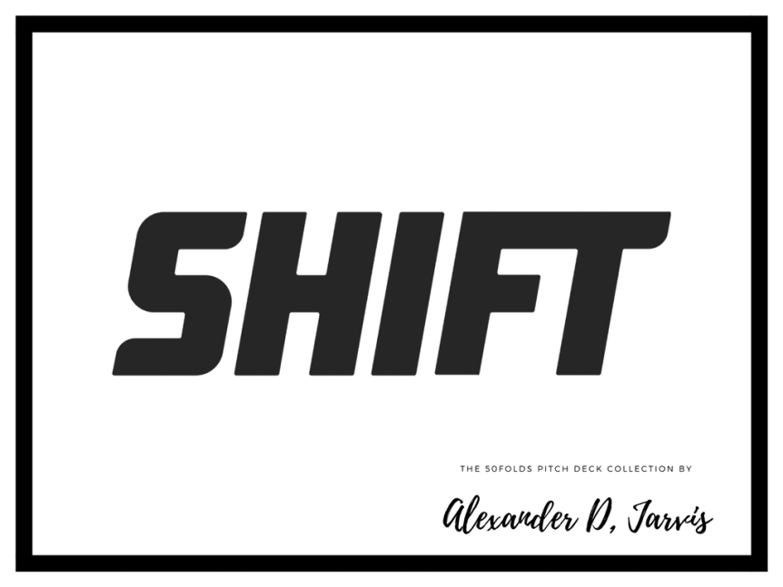 shift pitch deck