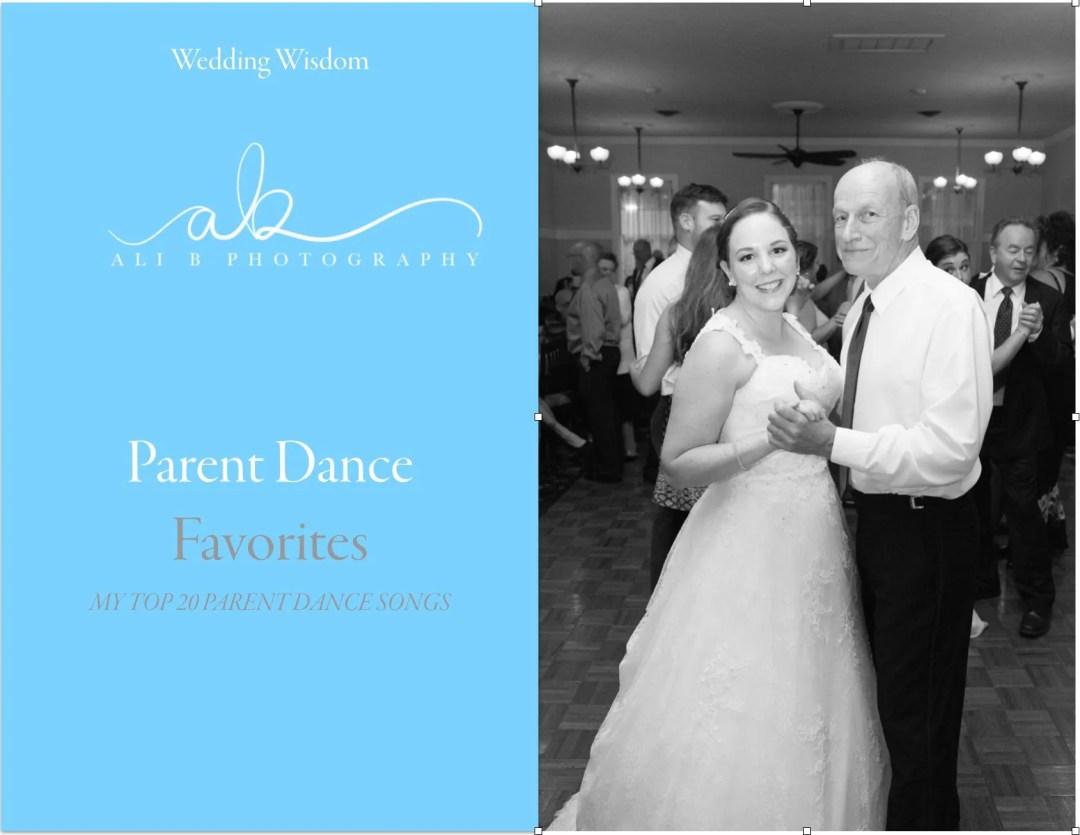 Parent Dance Favorites | WEDDING WISDOM | Ali B. Photography
