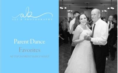 Parent Dance Favorites | WEDDING WISDOM