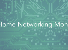 Welcome to Home Networking Month