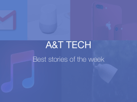Weekends with A&T Tech – Best stories of the week