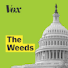 Vox: The Weeds Podcast