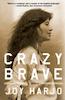 Joy Harjo: Crazy Brave
