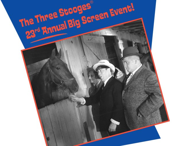 The Three Stooges Big Screen Event!