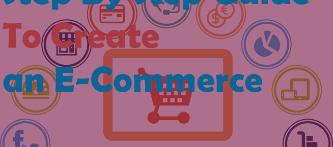 Step by Step Guide to Create an E-Commerce