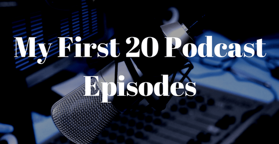 From 0 to 20 Episodes – Finding Your Own Voice in podcasting