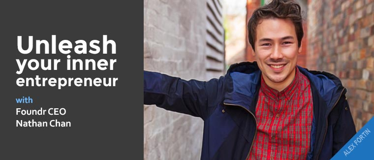 Unleash your inner entrepreneur with Foundr CEO Nathan Chan