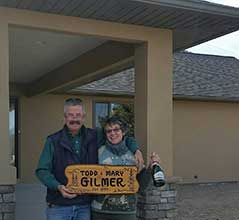 Todd & Mary Gilmer at their new Home