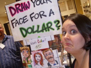 "Alex mugging in front of her ""Draw Your Face For A Dollar?"" Sign"