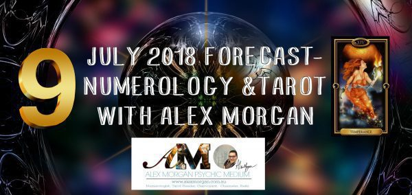 JULY 2018 FORECAST- NUMEROLOGY & TAROT