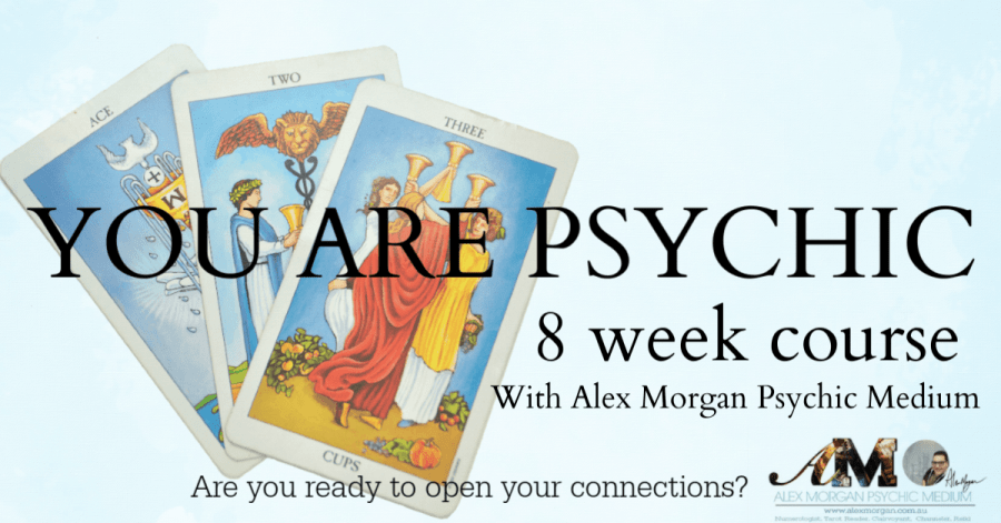 You Are Psychic – 8 Week Course With Alex Morgan Psychic Medium