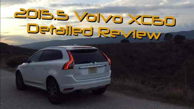 2015.5 Volvo XC60 T6 AWD Detailed Review and Road Test