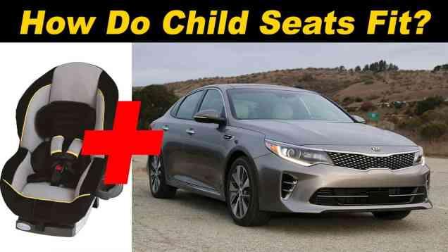 2016 Kia Optima Child Seat Review