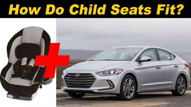 2017 Hyundai Elantra Child Seat Review