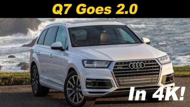 2018 Audi Q7 2.0T Review