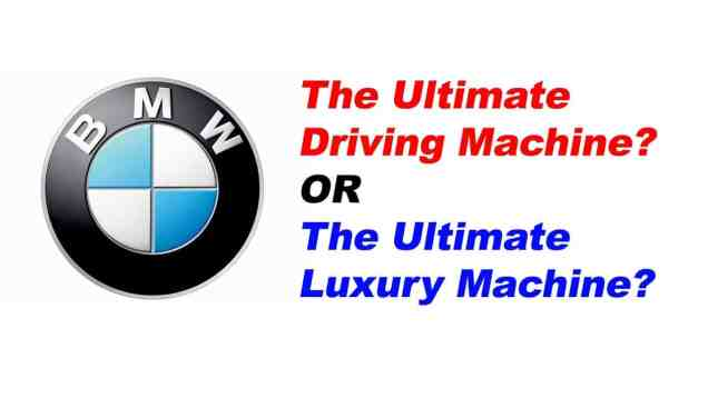 BMW: The Ultimate Driving Machine?