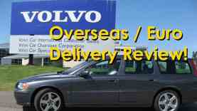 Volvo Overseas Delivery Program Explained and Review