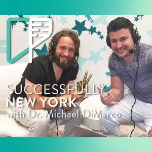 Dr. Michael DiMarco on Successfully NY with Alex Shalman