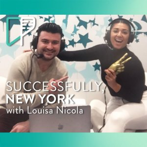 Louisa Nicola on Successfully NY with Alex Shalman
