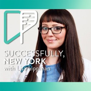 Lisa Lippman on Successfully NY with Alex Shalman
