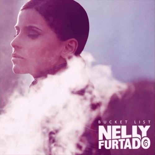 Nelly Furtado - Bucket List