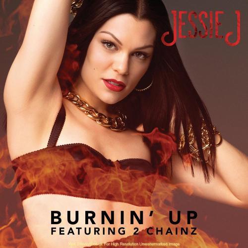 Jessie J - Burnin Up