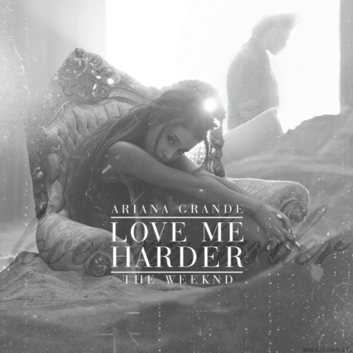 Ariana Grande & The Weeknd - Love Me Harde