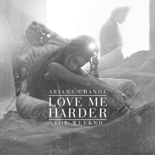Ariana Grande & The Weeknd - Love Me Harde