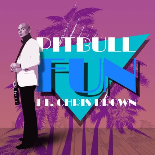 Pitbull - Fun ft. Chris Brown