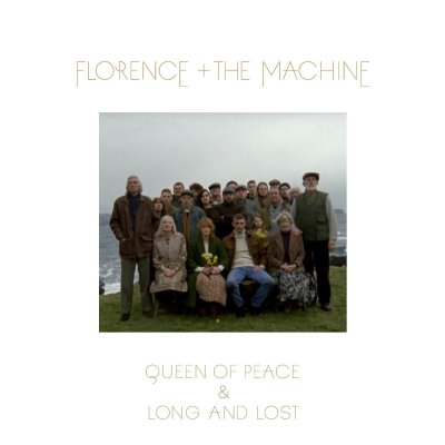 Florence + The Machine – Queen Of Peace & Long And Lost 3