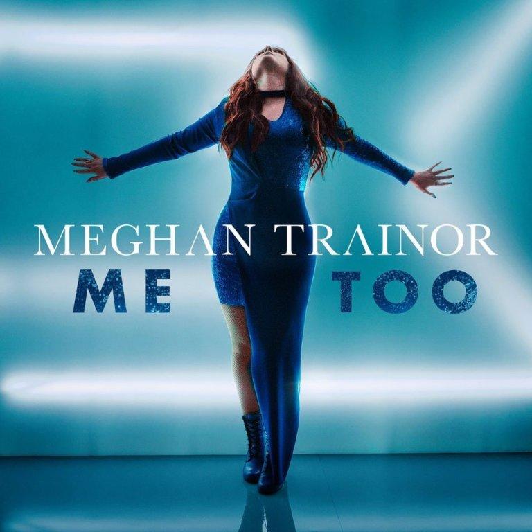 Meghan Trainor - Me Too