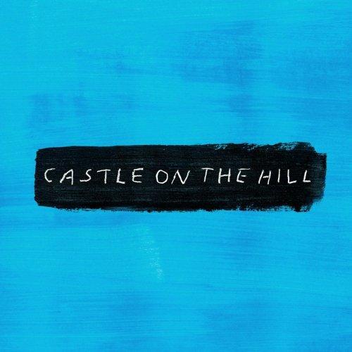 Ed Sheeran – Castle On The Hill